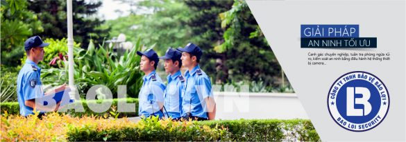 Công ty dịch vụ bảo vệ uy tín - baoloi.vn